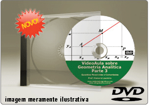 Videoaula Geometria Analítica – Parte 3 – DVD