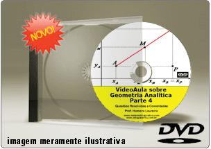 Videoaula Geometria Analítica – Parte 4 – DVD