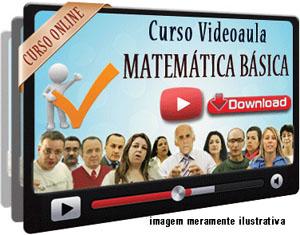Videoaula Matemática Básica – Parte 2A – Download