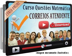 Videoaula Prova Matemática Correios 2008/2011 Atendente – Download