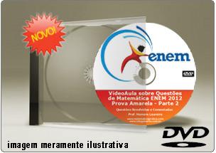 Videoaula Questões Matemática Resolvidas ENEM 2012 Parte 2 – DVD