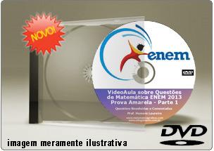 Videoaula Questões Matemática Resolvidas ENEM 2013 Parte 1 – DVD
