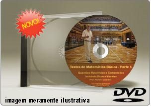 Videoaula de Testes Resolvidos de Matemática Básica – DVD