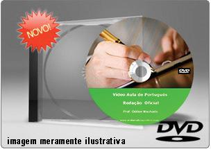 Videoaula de Redação Oficial – DVD