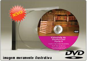 Videoaula de Direito Civil Parte 6 – DVD