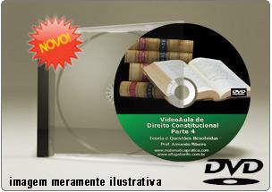 Videoaula de Direito Constitucional Parte 4 – DVD