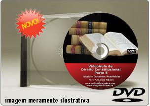 Videoaula de Direito Constitucional Parte 5 – DVD