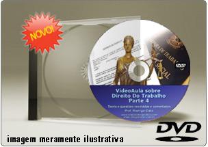 Videoaula de Direito do Trabalho Parte 4 – DVD
