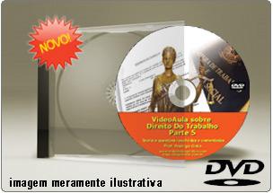 Videoaula de Direito do Trabalho Parte 5 – DVD
