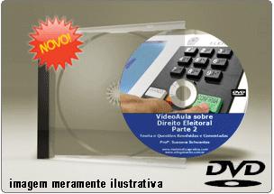 Videoaula de Direito Eleitoral – Parte 2 – DVD