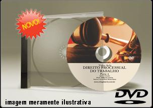Videoaula de Direito Processual do Trabalho Parte 4 – DVD