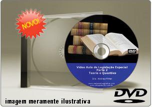 Videoaula Legislação Específica – DVD