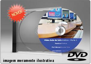 Videoaula de Informática – Parte 1 – DVD