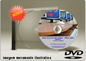 Videoaula Office 2007 – Parte 2 (EXCEL 2007) – DVD