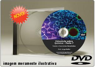 Videoaula sobre Química – Parte 7 – DVD