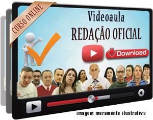 Videoaula Redação Oficial – Download