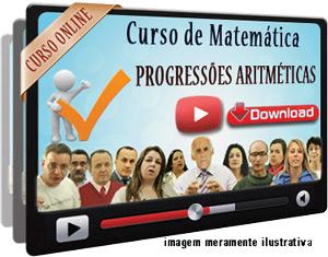 Videoaula Progressão Aritmética – Parte 1 – Download