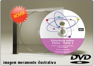 Videoaula sobre Física Parte 1 – DVD