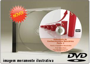 Videoaula Conhecimentos Bancários – Parte 2 – DVD