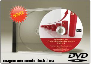 Videoaula Conhecimentos Bancários – Parte 3 – DVD
