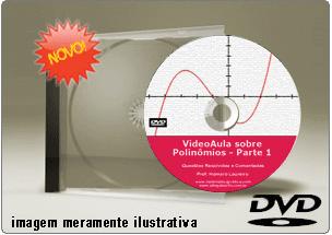 Videoaula de Polinômios – Parte 1 – DVD