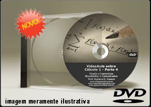 Videoaula sobre Cálculo I – Parte 4 – DVD