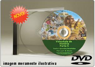 Videoaula de História do Brasil Parte 5 – DVD