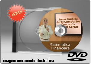 Videoaula Matemática Financeira – Parte 1A – DVD