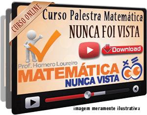 Videoaula Matemática como Nunca foi Vista – Download