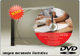 Videoaula Prova Matemática e Português Superior INSS 2008 – DVD
