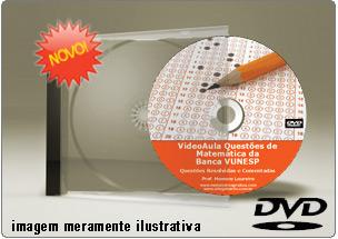 Videoaula Questões Matemática Vunesp Resolvidas – DVD