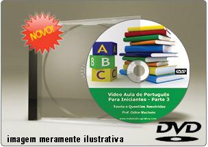 Videoaula de Português para Iniciantes Parte 3 – DVD