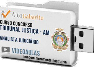 Curso Básico Concurso Tribunal Justiça – AM – Analista Judiciário – Videoaulas Pendrive