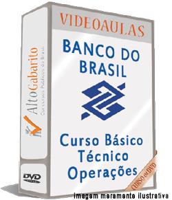 Curso Básico Concurso Banco do Brasil – Técnico Operações – Videoaulas DVDs
