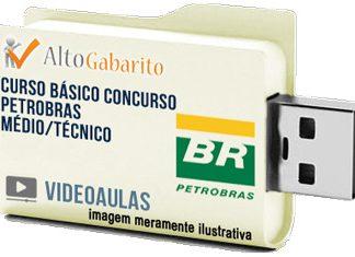 Curso Básico Concurso Petrobras – Cargos Nível Médio – Videoaulas Pendrive