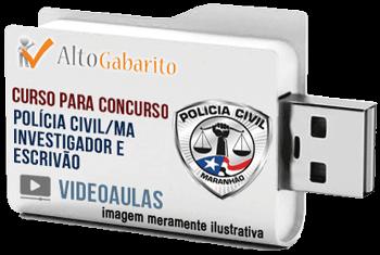 Curso Concurso Polícia Civil – MA – Escrivão – Investigador – Videoaulas Pendrive