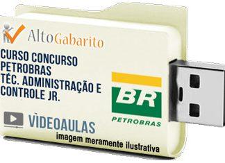 Curso Concurso Petrobras – Técnico Administração Controle Jr – Videoaulas Pendrive