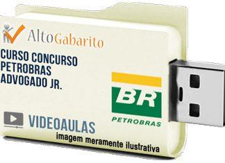 Curso Concurso Petrobras – Advogado Jr – Videoaulas Pendrive