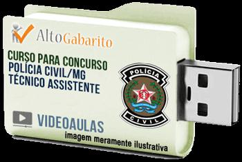 Curso Concurso Polícia Civil – MG – Técnico Assistente – Videoaulas Pendrive