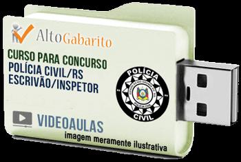 Curso Concurso Polícia Civil – RS – Escrivão – Inspetor – Videoaulas Pendrive