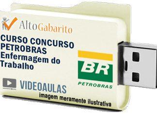 Curso Concurso Petrobras – Enfermagem Trabalho – Videoaulas Pendrive