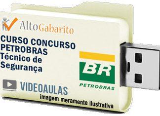 Curso Básico Concurso Petrobras – Técnico Segurança – Videoaulas Pendrive