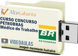 Curso Básico Concurso Petrobras – Médico Trabalho – Videoaulas Pendrive