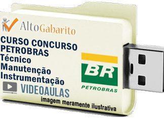 Curso Básico Concurso Petrobras – Técnico Manutenção Instrumentação – Videoaulas Pendrive