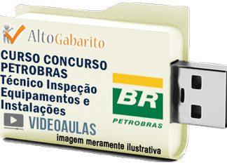 Curso Básico Concurso Petrobras – Técnico Inspeção Equipamentos – Videoaulas Pendrive
