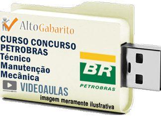 Curso Básico Concurso Petrobras – Técnico Manutenção Mecânica – Videoaulas Pendrive