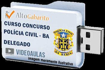 Curso Concurso Polícia Civil – BA – Delegado – Videoaulas Pendrive