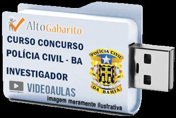 Curso Concurso Polícia Civil – BA – Investigador – Videoaulas Pendrive