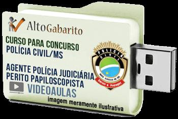 Curso Concurso Polícia Civil – MS – Agente Perito Papiloscopista – Videoaulas Pendrive
