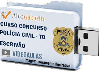 Curso Concurso Polícia Civil – TO – Escrivão – Videoaulas Pendrive